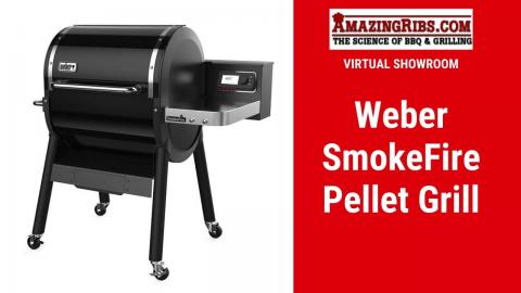 Weber SmokeFire Pellet Grill Review - Part 1 Virtual Showroom