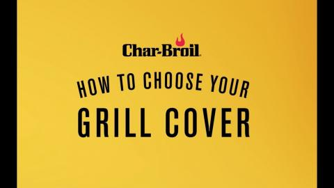 How to Choose Your Grill Cover | Char-Broil