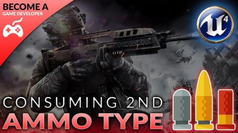 Consuming & Reloading M4A1 Ammo - #42 Creating A First Person Shooter (FPS) With Unreal Engine 4