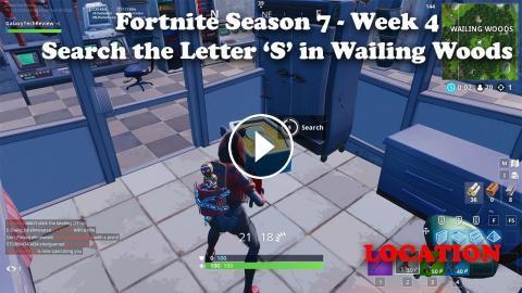 Fortnite Season 7 Week 4 - Search the Letter S in Wailing Woods