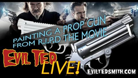 Evil Ted Live: Painting a Prop Gun From R.I.P.D the Movie.