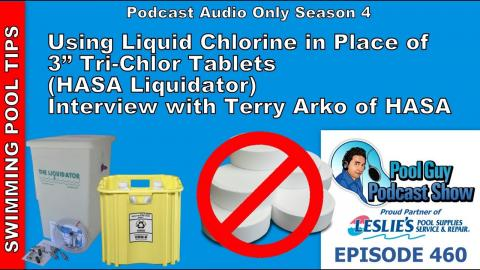 "Using Liquid Chlorine in Place of 3"" Tri-Chlor Tablets: HASA Liquidator with Terry Arko of HASA"