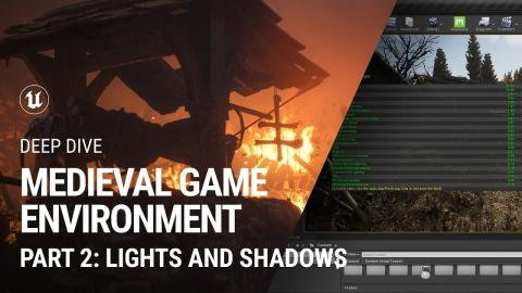 Lights & Shadows: Medieval Game Environment extended tutorial