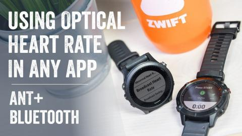 Quick Tips: Broadcast Garmin Optical HR to Apps Like Zwift // ANT & Bluetooth