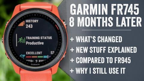 Garmin Forerunner 745: Long Term Review - 8 Months Later