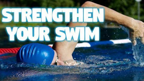 Strengthen Your Swim