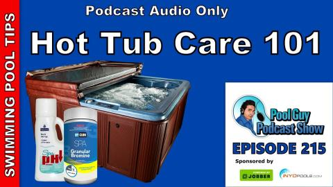 Hot Tub Care 101: An Expanded Look and Chemistry and Other Aspects of Your Hot Tub Care