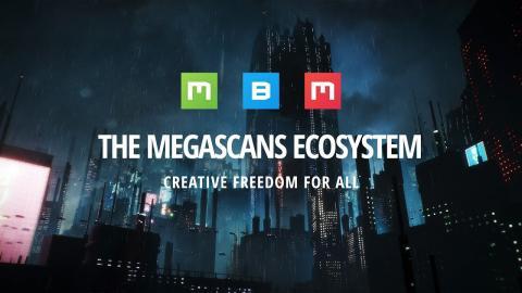 The Megascans Ecosystem
