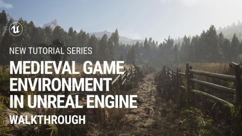 Walkthrough: Medieval Game Environment in UE4