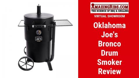 Oklahoma Joe's Bronco Drum Smoker Review