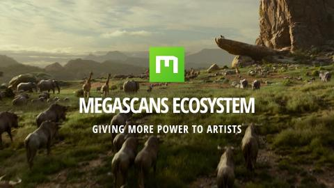 Megascans Ecosystem: Giving More Power to Artists