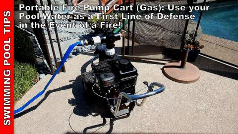Portable Fire Pump Cart (Gas Powered): Use your Pool Water as a First Line of Defense in a Fire!
