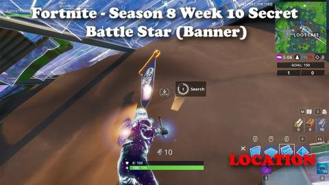Fortnite Season 8 Week 10 Secret Battle Star Banner Location