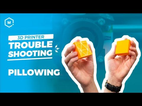 3D Printing Troubleshooting Guide: Pillowing