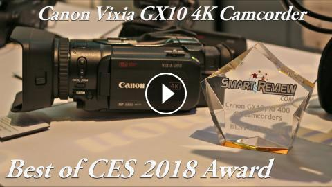 CES 2018 | Canon Vixia GX10 4K Camcorder | Dual Pixel CMOS AF | Best of CES  2018 Award