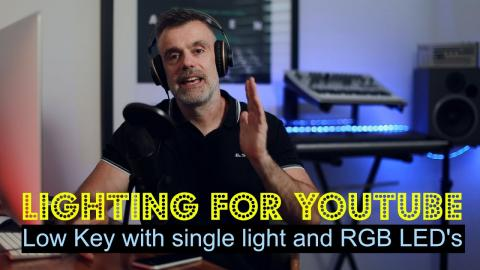 Lighting for YouTube Videos - Make Your Videos stand out in 2021!