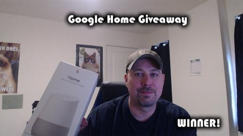 Google Home Giveaway WINNER Announced!