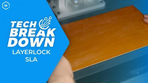 Tech Breakdown: Layerlock SLA Build Surfaces