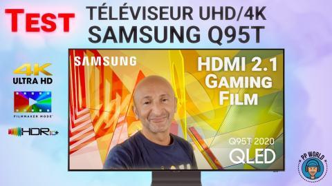 TEST : Téléviseur Samsung 55Q95T (LCD QLED, HDMI 2.1, Gaming, HDR 10+...)