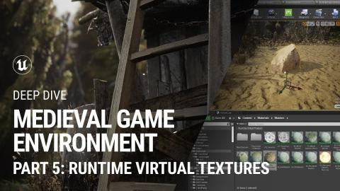 Runtime Virtual Textures: Medieval Game Environment extended tutorial