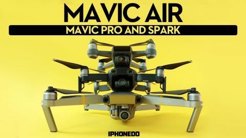 DJI Mavic Air vs Mavic Pro and Spark — Complete Comparison — In-Depth Review Part 2/2