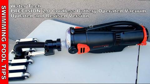 Precision 2.0Li Cordless Battery Operated Vacuum Revised and Updated Edition! By Water Tech