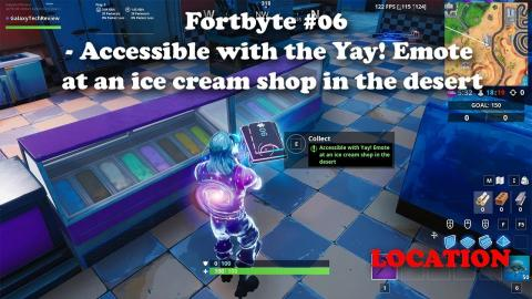 Fortbyte #06 - Accessible with the Yay! emote at an ice cream shop in the desert LOCATION