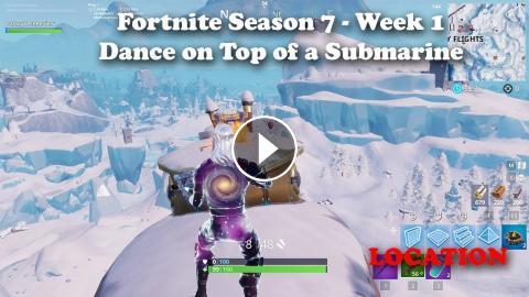 Fortnite Season 7 Week 1 Dance On Top Of A Submarine Location