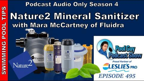 Nature2 Mineral Sanitizer: Reduce your Chlorine Use by Half! Overview with Mara McCartney of Fluidra