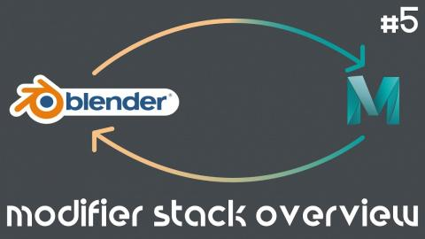 From Maya to Blender 2.8 Part #5 | Modifier Stack Overview
