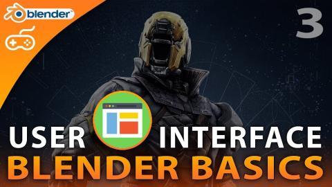 User Interface Overview - #3 Blender 3D Beginner Tutorial Series