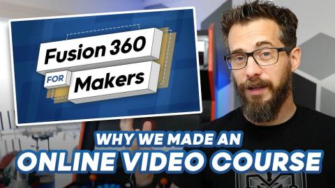 Fusion 360 For Makers // Online Course