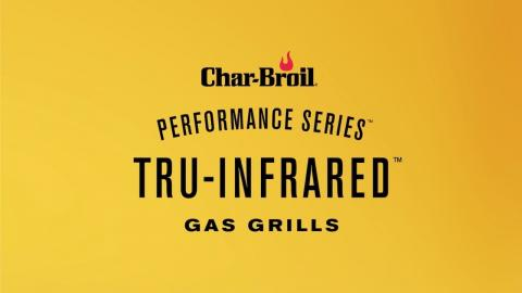 Performance Series TRU-Infrared Gas Grills – Overview | Char-Broil