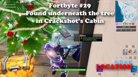 Fortbyte #29 - Found underneath the tree in Crackshot's Cabin LOCATION