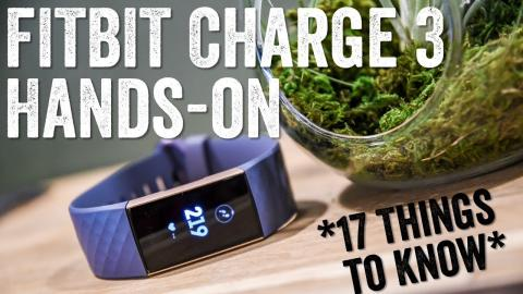 Fitbit Charge 3 Hands-on: 17 Things To Know