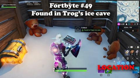 Fortbyte #49 - Found in Trog's Ice Cave LOCATION