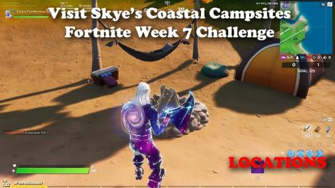 Visit Skye's Coastal Campsites LOCATIONS - Week 7 Challenge - Fortnite