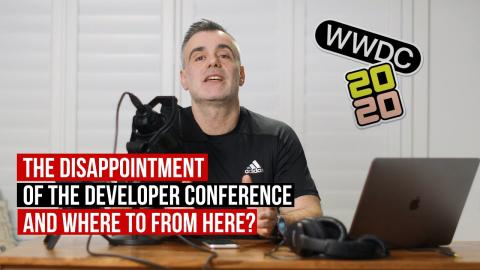 The disappointment that was the Apple WWDC 2020 - Where was the hardware?