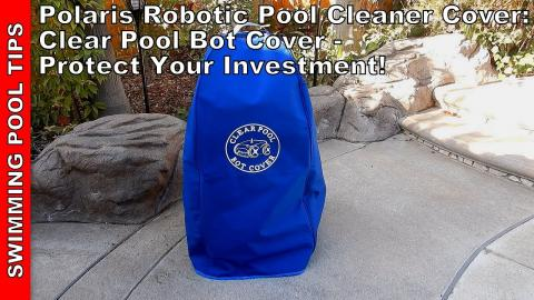 Polaris Robotic Cleaner & Caddy Cover! Clear Pool Bot Cover Protects Your Investment for Only $65!