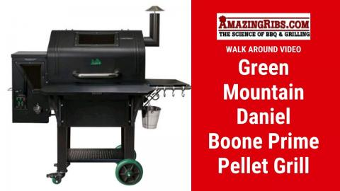 Green Mountain Daniel Boone Prime Pellet Grill Review - Part 1 AmazingRibs.com Walk Around Video