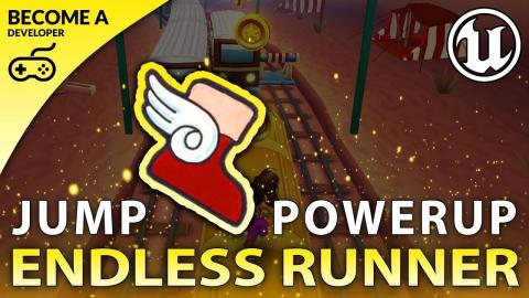 Jump Boots Powerup - #19 Creating A MOBILE Endless Runner Unreal Engine 4