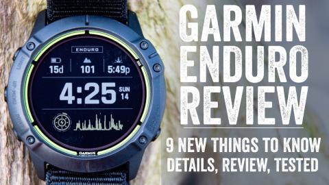 Garmin Enduro Review: 9 Things To Know // Real-life testing