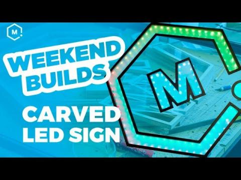 CNC Carved LED Showroom Sign // Weekend Builds