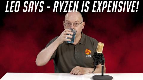 Leo Says Ep.51 - is Ryzen 5000 just too expensive?