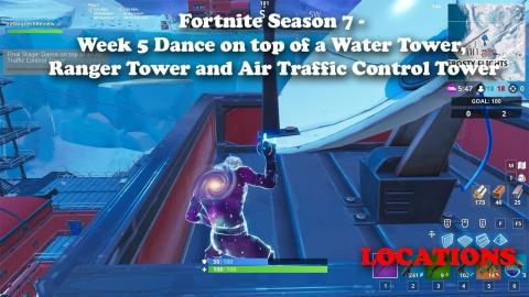 Fortnite - Dance on top of a Water Tower, A Ranger Tower and an Air Traffic Control Tower Locations