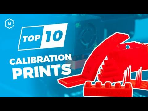 How To: Top 10 Calibration 3D Prints