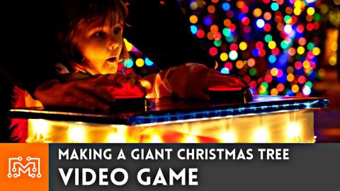 Making a Giant Christmas Tree Video Game