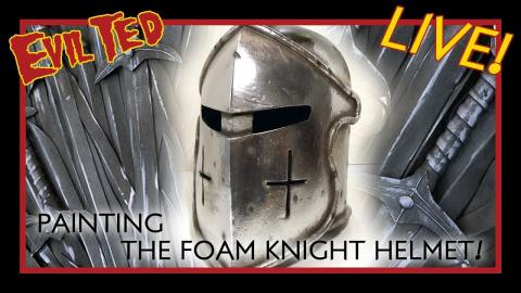 Evil Ted Live: Painting the Foam Knight Helmet