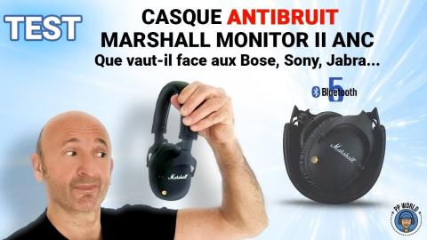 TEST : Casque ANTIBRUIT Marshall Monitor II ANC ! (Bluetooth 5)