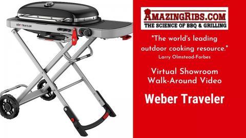 Weber Traveler Review - Part 1 - The AmazingRibs.com Virtual Showroom